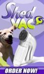 Shed Vac - Make pet hair more bearable